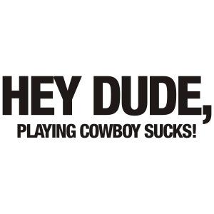 Hey dude...
