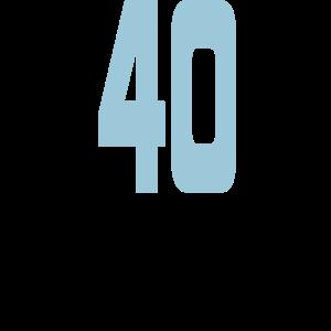 40 und wieder ein Jahr Geiler