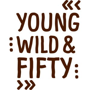 YOUNG WILD & FIFTY