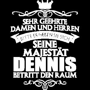 DENNIS - Majestät