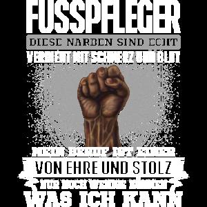 FUSSPFLEGER - Ehre und Stolz