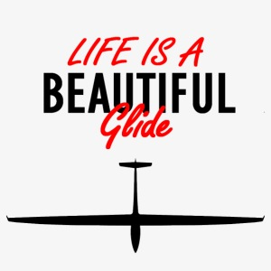 Life is a beautiful glide