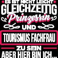 TOURISMUS-FACHFRAU  - Prinzessin