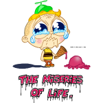 The Miseries of Life
