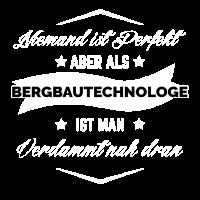 BERGBAUTECHNOLOGE PERFEKT