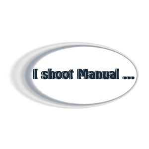 I shoot manual slogan