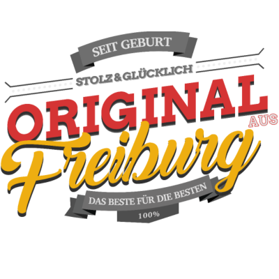 Original aus Freiburg - Original aus Freiburg - Freiburgerin,Freiburger,Freiburg
