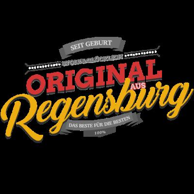 Original aus Regensburg - Original aus Regensburg - Regensburgerin,Regensburger,Regensburg