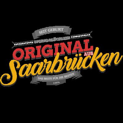 Original aus Saarbrücken - Original aus Saarbrücken - Saarbrückenerin,Saarbrückener,Saarbrücken