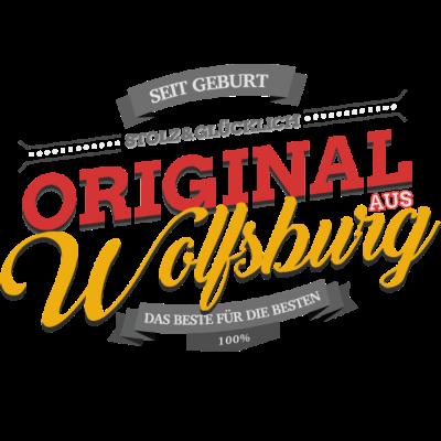 Original aus Wolfsburg - Original aus Wolfsburg - Wolfsburgerin,Wolfsburger,Wolfsburg