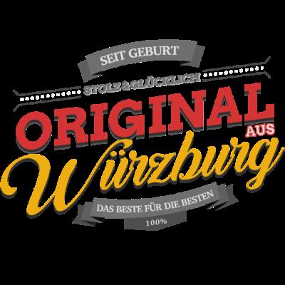 Original aus Würzburg - Original aus Würzburg - Würzburgerin,Würzburger,Würzburg