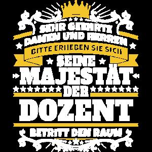 Seine Majestät der Dozent
