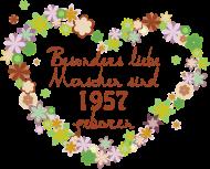 Jahrgang 1950 Geburtstagsshirt: Blumenherz - Geburtstag besonders 1957