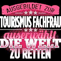 TOURISMUS-FACHFRAU - Die Auserwählte