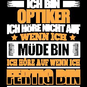 OPTIKER - Der Fertigsteller