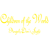 Children of the World - Angels don´t fight