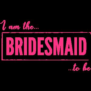 Ich bin die Brautjungfer, um in Pink zu sein
