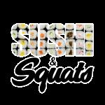 Sushi & Squats