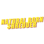 Natural-Born-Shredder
