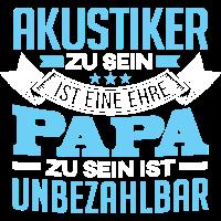 AKUSTIKER und Papa
