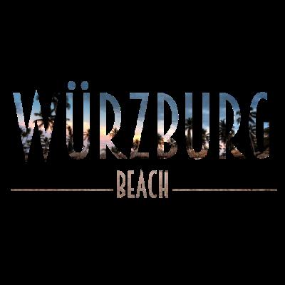 Würzburg Beach - Würzburg Beach - Würzburgerin,Würzburger,Würzburg,0931