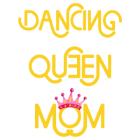 Dancing Queen Mom