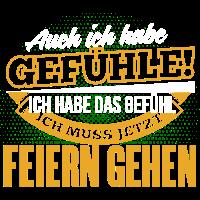 FEIERN GEHEN - Ich habe auch Gefühle