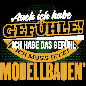 MODELLBAUEN' - Ich habe auch Gefühle