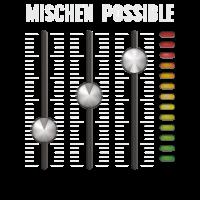 Mischen Possible
