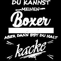 BOXER - Du bist kacke