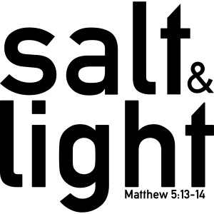 Salt & Light - Matthew 5: 13-14
