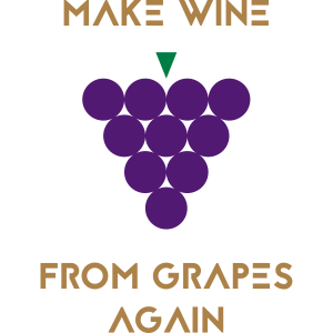 WINE FROM GRAPES AGAIN