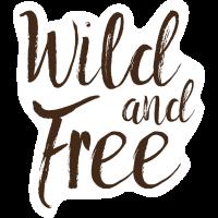 Wild und frei