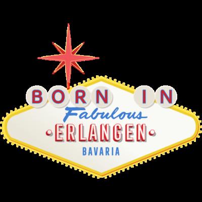 Born-in-Erlangen - Bist Du geboren in Erlangen? Du liebst Deine Geburtsstadt? Dann ist das hier genau das Richtige für Dich. - Städteshirt,Stadt,Geschenk,Geburtstagsgeschenk,Geburtstag,Geburtsstadt,Geboren in,Erlangen