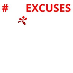 #NoExcuses