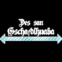 Gschaftlhuaba! Bayrisch lustig! Bayern!