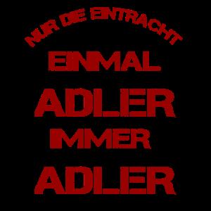 Einmal Adler immer Adler Eintracht Pokalsieger