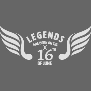 Legends are born on the 16th of june