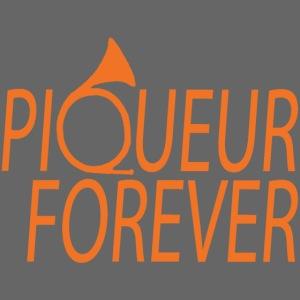 Piqueur forever !