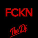 Don't FCKN Touch The Dj