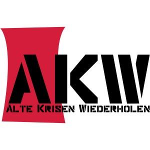 AKW - Alte Krisen Wiederholen