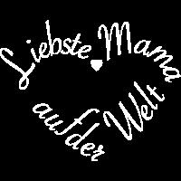 Liebste Mama