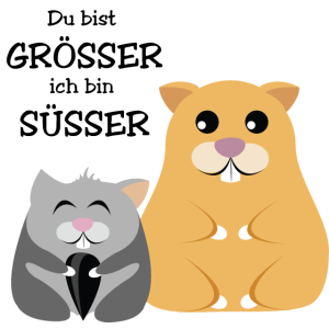 """Zwei Hamster """"Du bist größer, ich bin süßer"""""""