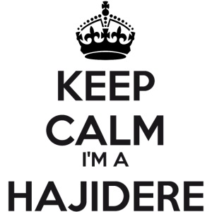 Hajidere keep calm