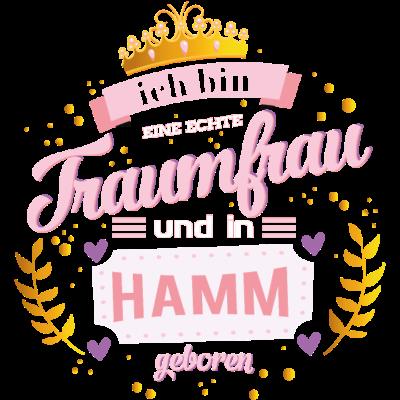 Hamm Traumfrau - Ich bin eine echte Traumfrau und in Hamm geboren - Wiegenfest,Traumfrau,Purzeltag,Hammerin,Hammer,Hamm-Uentrop,Hamm-Rhynern,Hamm-Pelkum,Hamm-Mitte,Hamm-Herringen,Hamm-Heessen,Hamm-Bockum-Hövel,Hamm,Geburtstag,Frau seiner Träume,Frau,Ehrentag,02389,02388,02385,02384,02383,0238102382,02307