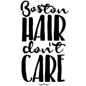 bostonhairdontcare2