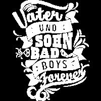 Vater und Sohn Bad Boys forever