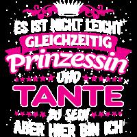 TANTE - gleichzeitig Prinzessin