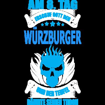 WÜRZBURGER - geschenk, städte, witzige sprüche, Geburtstag, Männer, mann, geschenkidee, sprüche, länder, lustige sprüche, geburtstagsgeschenk - witzige sprüche,städte,sprüche,spruch,mann,länder,lustige sprüche,geschenkidee,geschenk,geburtstagsgeschenk,Würzburg,Männer,Geburtstag