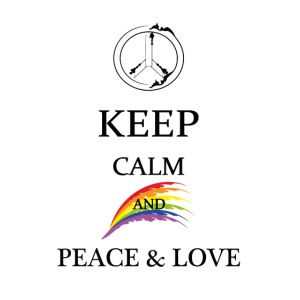 keep calm and Peace & Lov